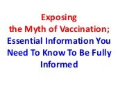 Exposing the myth of vaccination es...