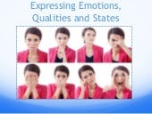 Expressing Emotions (Happiness, Sadness, Gratitude, Sorrow, Anger)