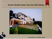 Exterior elevation ideas from lisa wolfe design
