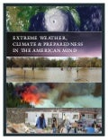 Extreme Weather, Climate and Preparedness in the American Mind