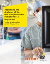 Addressing the challenge of the new European Union Medical Device Regulation