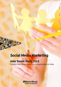 Social Media Marketing – India Trends Study 2013 [Report]