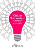Online Co-Creation to Accelerate Marketing & Innovation