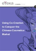 eYeka's Whitepaper: Using Co-Creation to Conquer  the Chinese Cosmetics Market