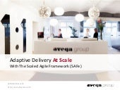 Adaptive Delivery at Scale With the Scaled Agile Framework (SAFe)