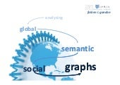 Analyzing Global Semantic Social Ne...