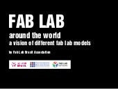 Fab Labs Around the World - Heloisa...