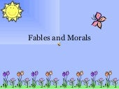 Fables and Morals
