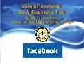 Facebook As a Business Tool