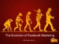 The Evolution of Facebook Marketing - Ignite Social Media