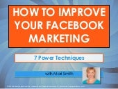 How To Improve Your Facebook Marketing: 7 Power Techniques