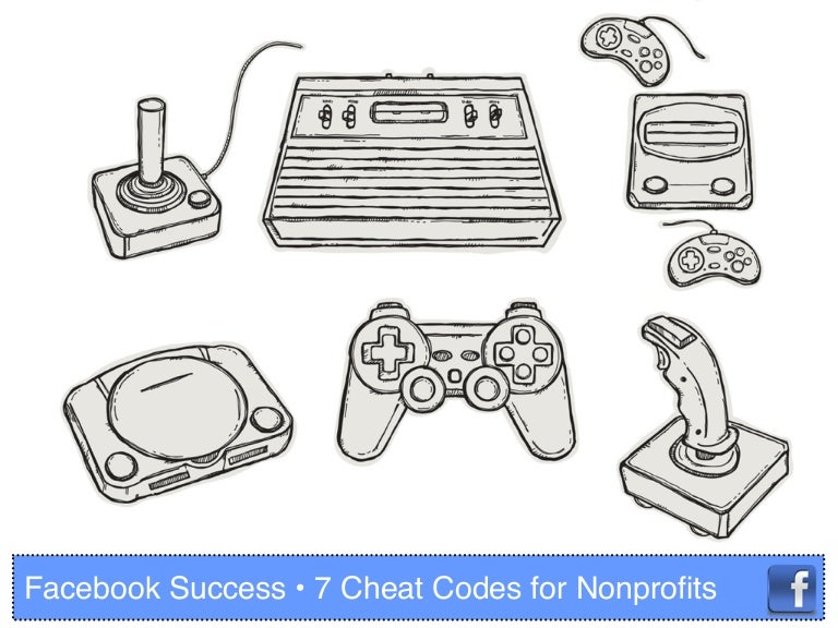 Facebook success: 7 Cheat Codes for Nonprofits