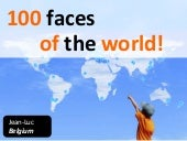 100 faces of the World