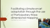 #CPAF15 WS7: Facilitating climate smart adaptation through the use of participatory (Neila Bobb-Prescott BSc. BSc.MSc)