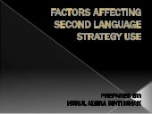 Factors affecting second language s...