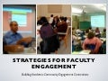 Faculty Engagements Strategies: Academic Community Engagement