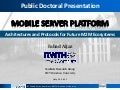 Mobile Server Platform - Architectures and Protocols for Future M2M Ecosystems