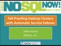 Fail-Proofing Hadoop Clusters with Automatic Service Failover