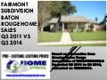 Fairmont Subdivision Baton Rouge Home Sales Update 2014