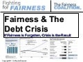 Fairness and The Debt Crisis