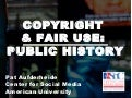 Employing Fair Use in Public History Projects