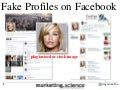 Fake Profiles on Facebook for Fbishing