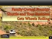 Family Owned Premier Shuttle and Tour Business Gets Wheels Rolling