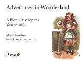 Adventures in Wonderland - A Plone Developer's Year in iOS