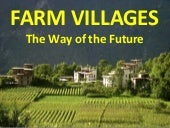 Farm Villages - The Way of the Future