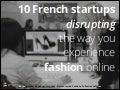 10 French startups disrupting the way you experience fashion online