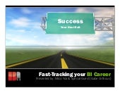 Fast-Tracking your BI Career (one D...