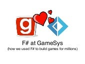 F# at GameSys
