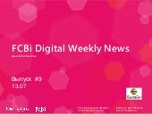 FCBi Digital Weekly News 13.07
