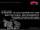 Learning in Collaborative and Motivational Environments