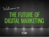 The Future of Digital Marketing