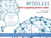 FDOL131 unit 4: supporting learners...