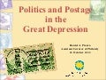 Politics & Postage in the Great Depression: Stamps as Propaganda