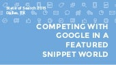 Jennifer Slegg: Competing with Google in a Featured Snippet World