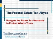 Federal Estate Tax Abyss Presentation