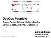 DevOps Paradox: Going Faster Brings Higher Quality, Lower Costs, & Better Outcomes