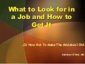 What to Look for in a Job and How t...