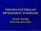 Femoro acetabular impingement syndrome