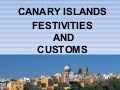 Festivities and customs of the Canary Islands