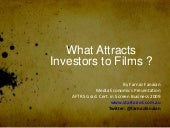 What attracts investors to FILMS?