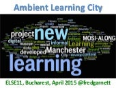 Ambient Learning City (ELSE 2015)