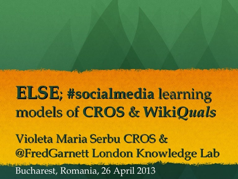Social Media Learning Models; CROS & WikiQuals