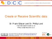Create and recieve scientific data