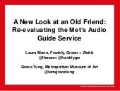 A New Look at an Old Friend: Re-evaluating the Met's Audio Guide Service