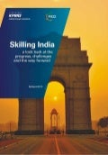 Skilling India - a look back at the progress, challenges and the way forward