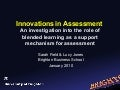 Innovations in assessment: an investigation into the role of blended learning as a support mechanism for assessment